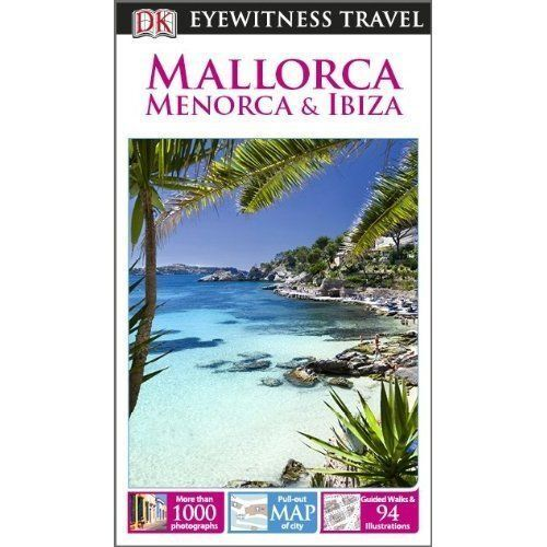 DK Eyewitness Travel Guide: Mallorca, Menorca & Ibiza-ExLibrary