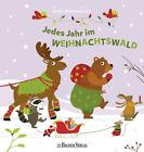 Jedes Jahr im Weihnachtswald von Anita Bijsterbosch (2016, Kunststoffeinband)