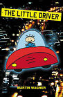 The Little Driver by Martin Wagner (Paperback, 2003)