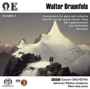Walter Braunfels Vol. 3: Don Gil von den grünen Hosen Suite/Konzertstücke/ etc.