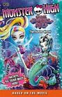 Monster High: Great Scarrier Reef: The Junior Novel by Perdita Finn, Mattel UK Ltd. (Paperback, 2016)