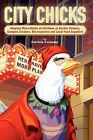 City Chicks by Patricia L Foreman (Paperback, 2009)