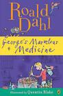 George's Marvelous Medicine by Roald Dahl (Hardback, 2007)