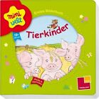 Miniwelt: Erstes Bilderbuch. Tierkinder (2014, Gebundene Ausgabe)