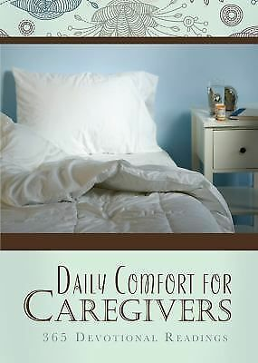 Daily Comfort for Caregivers: 365 Devotional Readings by Publishing, Barbour , P