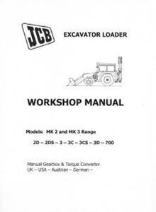 jcb digger backhoe loader mk 2 mk 3 2d 3 2ds 3cs 3c 3d 700 workshop rh ebay co uk JCB 3CX Backhoe jcb 3c mk2 workshop manual pdf