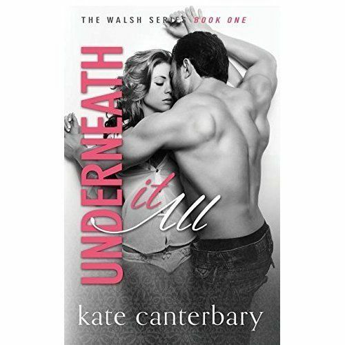 Underneath It All, Paperback by Canterbary, Kate, Brand New, Free P&P in the UK