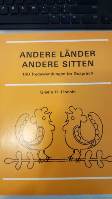 Andere Lander, Andere Sitten : 100Redewendungen im Gesprach by Gisela H. Lincoln