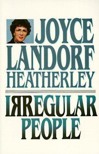 Irregular People by Joyce Landorf Heatherley (1988, Paperback, Reprint)