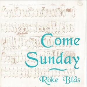 Roke Blas Come Sunday Gospel Music CD