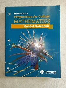 Preparation for College Mathematics: Guided Notebook (2nd Edition) Teacher's Ed.