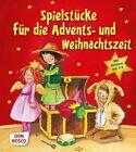Spielstücke für die Advents- und Weihnachtszeit (2011, Taschenbuch)
