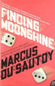 Finding-Moonshine-A-Mathematician-039-s-Journey-Through-Symmetry-by-Marcus-Du-Sauto
