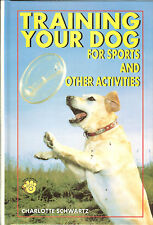 Training Your Dog for Sports & Other Activities, NEW TFH HB