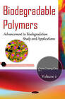 Biodegradable Polymers: Volume 1: Advancement in Biodegradation Study & Applications: Volume 1 by Nova Science Publishers Inc (Hardback, 2015)