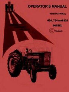 international 624 724 824 diesel operators manual ih ebay rh ebay com International Harvester McCormick McCormick International Tractors