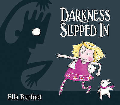 1 of 1 - (Good)-Darkness Slipped In (Paperback)-Burfoot, Ella-0330512579