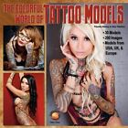 The Colorful World of Tattoo Models by Timothy Remus, Akos Banfalvi (Paperback, 2012)