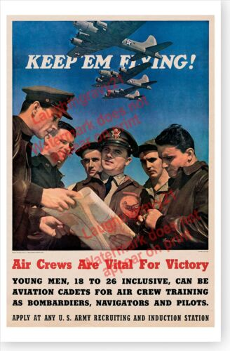 WWII Keep Em Flying Air Crews Are Vital For Victory Army Air Corps Poster