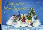Weihnachten in der Himmelswerkstatt von Katharina Mauder (2012, Kunststoff)