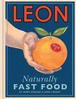 Leon: Naturally Fast Food by Henry Dimbleby, John Vincent (Hardback, 2010)