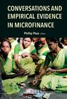 Conversations and Empirical Evidence in Microfinance by Imperial College Press (Hardback, 2014)