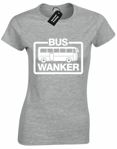 BUS WANKER LADIES T SHIRT JAY QUOTE FUNNY INBETWEENERS CULT OFFENSIVE TOP