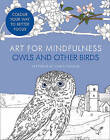 Art for Mindfulness Owls and Other Birds by HarperCollins Publishers (Paperback, 2016)
