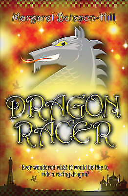1 of 1 - Dragon Racer, Margaret Bateson-Hill, New Book
