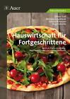 Hauswirtschaft für Fortgeschrittene von S. Pohmann, M. Engelhardt, C. Troll und B. Schmitz (2015, Geheftet)