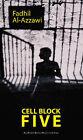Cell Block Five by Fadhil Al-Azzawi (Paperback, 2008)