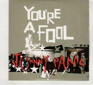 HT268-Johnny-Panic-You-039-re-A-Fool-2004-CD