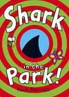Shark in the Park by Nick Sharratt (Paperback, 2007)