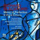 Richard Blackford: Mirror of Perfection; Choral Anthems (CD, Oct-2012, Nimbus)