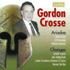 Gordon Crosse: Ariadne; Changes (CD, Sep-2007, Lyrita)
