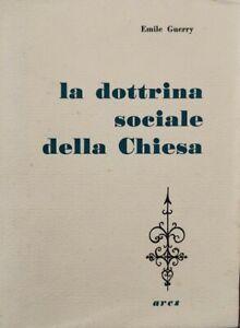 La-dottrina-sociale-della-Chiesa-Emile-Guerry-1958-Ares-ER