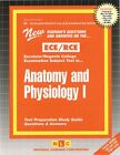 Anatomy and Physiology I by Jack Rudman (Spiral bound, 2015)