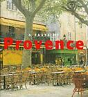 Taste of Provence by Francie Jouanin (2001, Paperback)