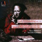 Carlo Tessarini: Complete Twelve Violin Concertos, Op. 1 (CD, May-2012, 2 Discs, Indesens)