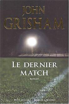 Le dernier match von John Grisham | Buch | Zustand gut
