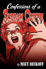 Confessions of a Scream Queen by Matt Beckoff (Paperback / softback, 2010)