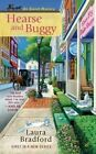 Hearse and Buggy by Laura Bradford (Paperback / softback)
