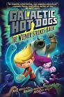 Galactic HotDogs 2: The Wiener Strikes Back by Max Brallier (Paperback, 2000)