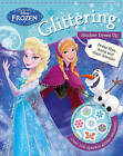 Disney Frozen Glittering Sticker Dress Up: Over 100 Sparkly Glitter Stickers! by Parragon Books Ltd (Paperback, 2015)