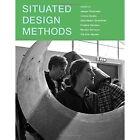 Situated Design Methods by MIT Press Ltd (Hardback, 2014)