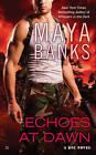 Echoes at Dawn: A KGI Novel by Maya Banks (Paperback, 2012)