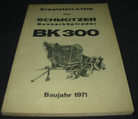 Ersatzteilliste Schmotzer Bunkerköpfroder BK 300 Baujahr 1971 ET Liste