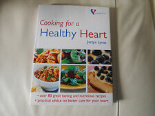 Cooking For A Healthy Heart by Jacqui Lynas 2003 Hardcover