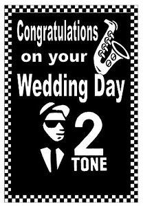 SKA / MODS / 2 TONE - WEDDING DAY CARD - GLOSS FINISH - BRAND NEW