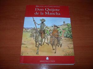 DON-QUIJOTE-DE-LA-MANCHA-MIGUEL-DE-CERVANTES-TEIDE-MUY-BUEN-ESTADO